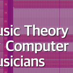 Music Theory for Computer Musicians – Part 3